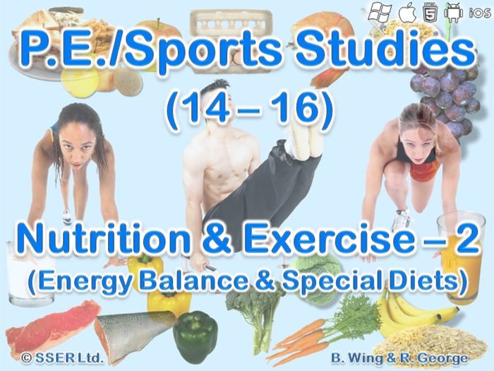 PE703ST - Nutrition & Exercise - 2 (Energy Balance & Special Diets)