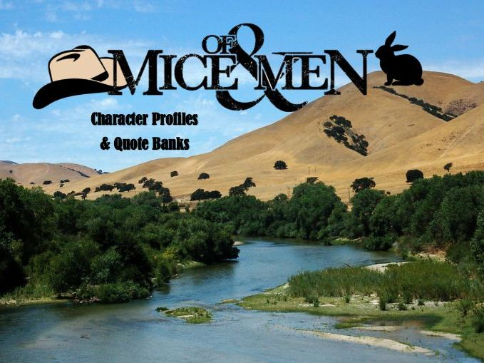 Of Mice and Men- Character Profiles and Quote Banks