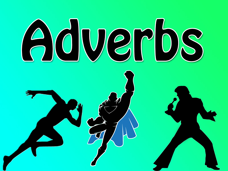 Adverbs Complete Lesson. Fully differentiated.