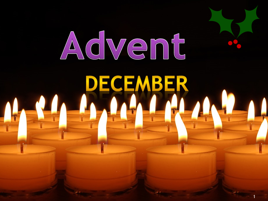 Advent Assembly - 1st December 2019 - Key Stages 3, 4 and 5.