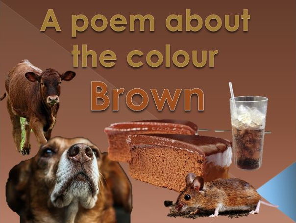 Powerpoint Poem about the colour BROWN. EYFS/KS1.