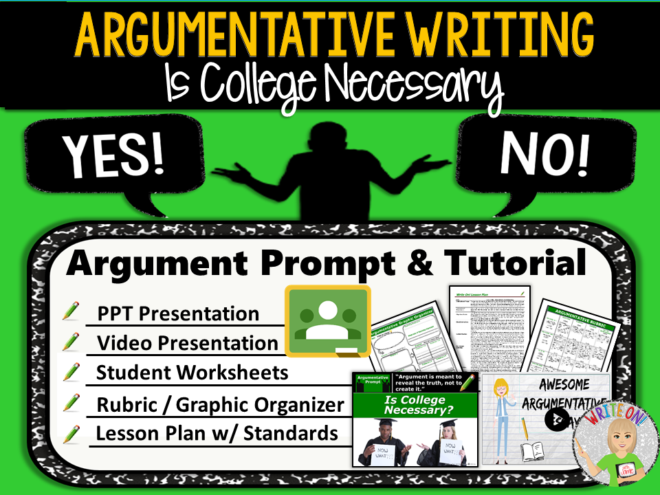 Argumentative Writing Lesson / Prompt – Digital Resource – Is College Necessary – High School