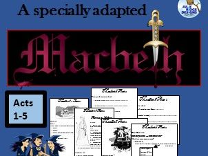 Macbeth BUNDLE (ADAPTED) Acts 1-5 and Activities