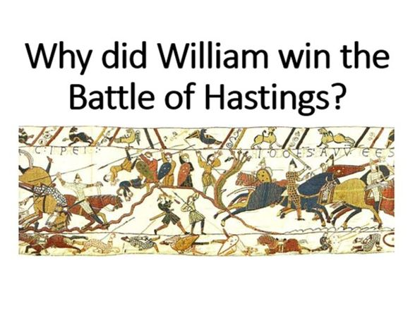 Why did William win the Battle of Hastings?