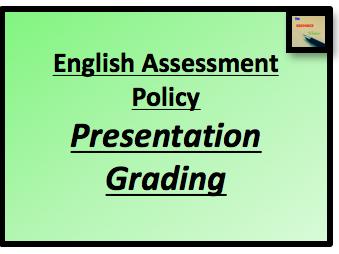 Presentation Grading (English Assessment Policy)