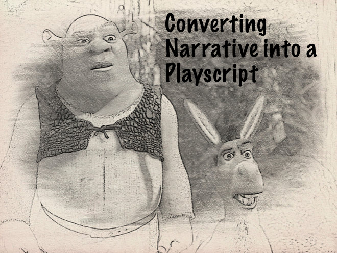 Playscripts - Shrek - Boys Writing - Converting narrative into a play-script.