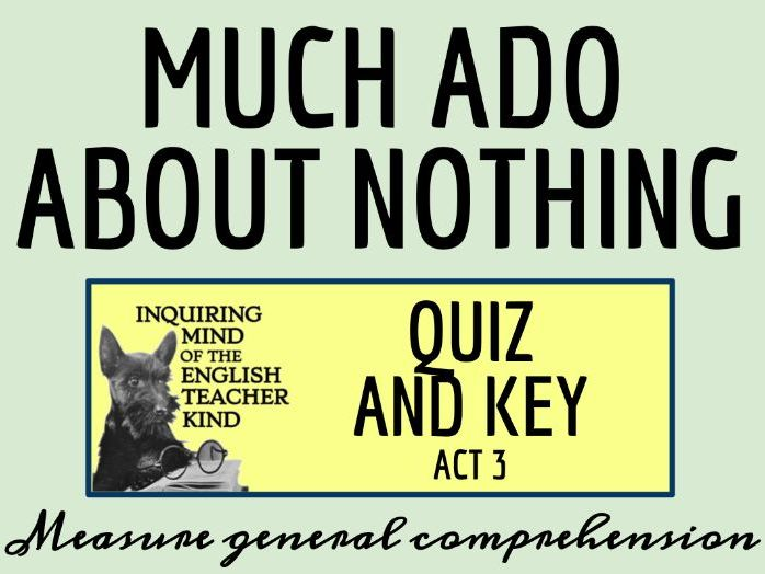Shakespeare's Much Ado About Nothing Act 3 Quiz & Key