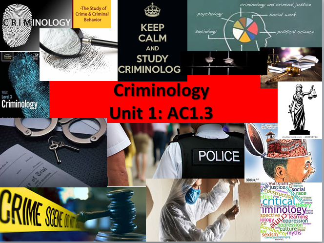 WJEC/Eduqas Criminology Level 3 (New Spec) Unit 1 Changing Awareness of Crime AC1.3 Lesson &Booklet