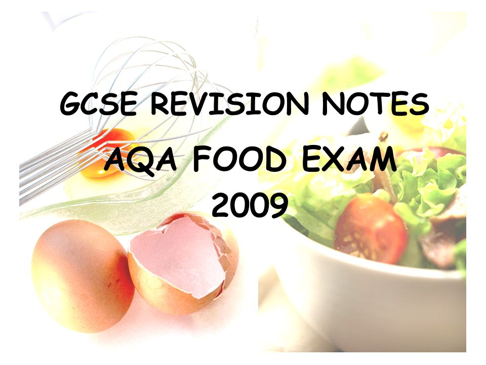 Food Technology GSCE AQA