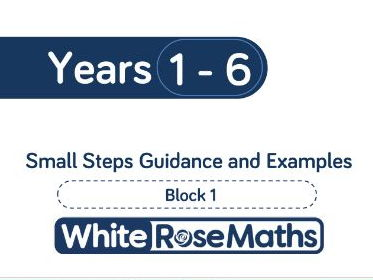 White Rose Maths - Schemes of Learning - Years 1 to 6 - Block 1