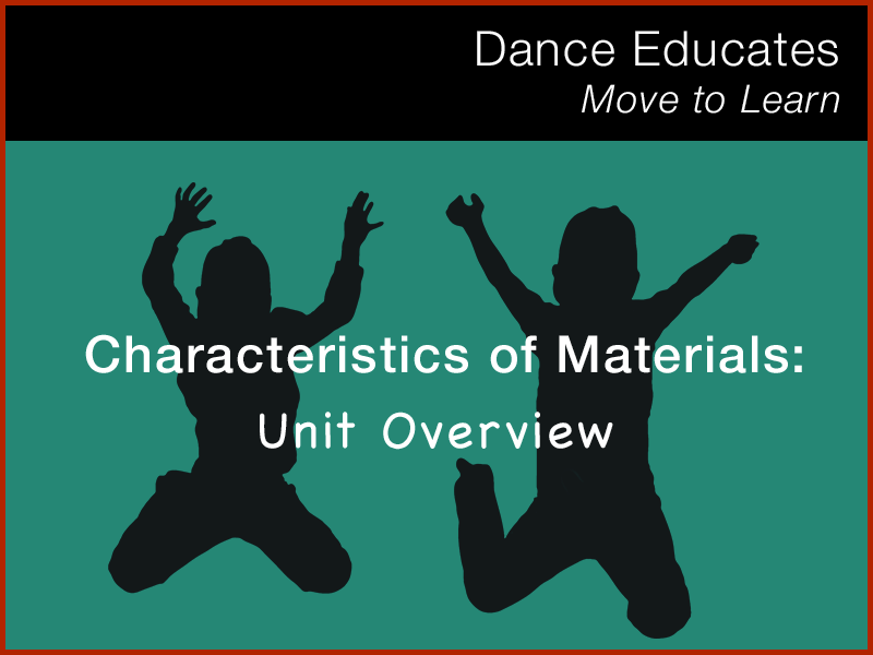Science: Characteristics of Materials - Unit Overview