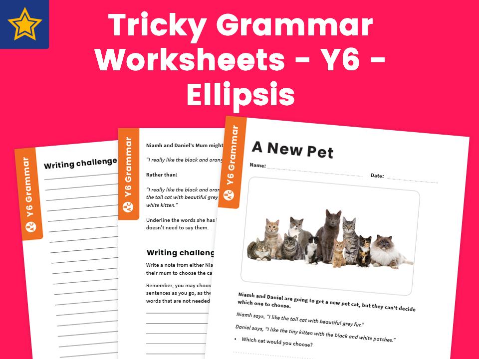 Tricky Grammar Worksheets – Y6 – Ellipsis