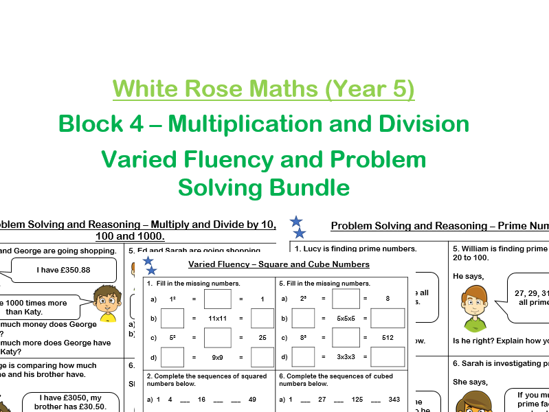 White Rose Maths -  Year 5 - Block 4 - Multiplication and Division (Varied Fluency and Problem Solving and Reasoning Practice)