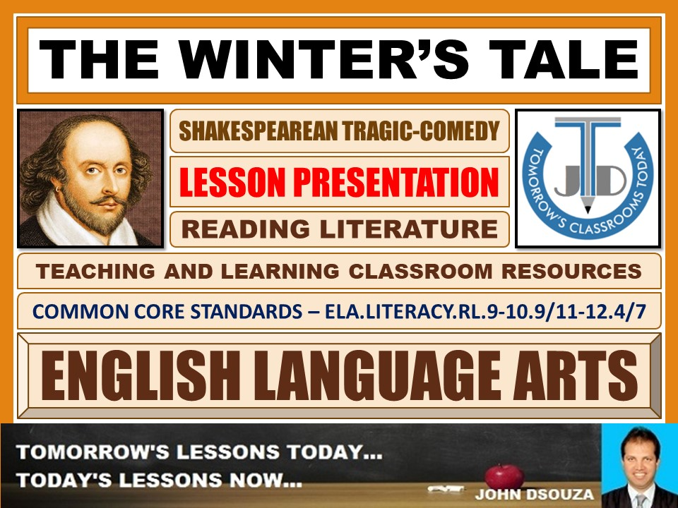 THE WINTER'S TALE - SHAKESPEAREAN TRAGIC-COMEDY - LESSON PRESENTATION
