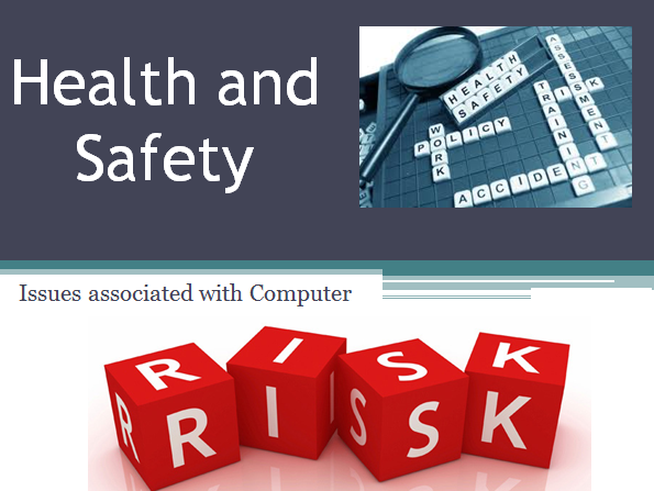 IGCSE ICT 0417 - Health and Safety Slides