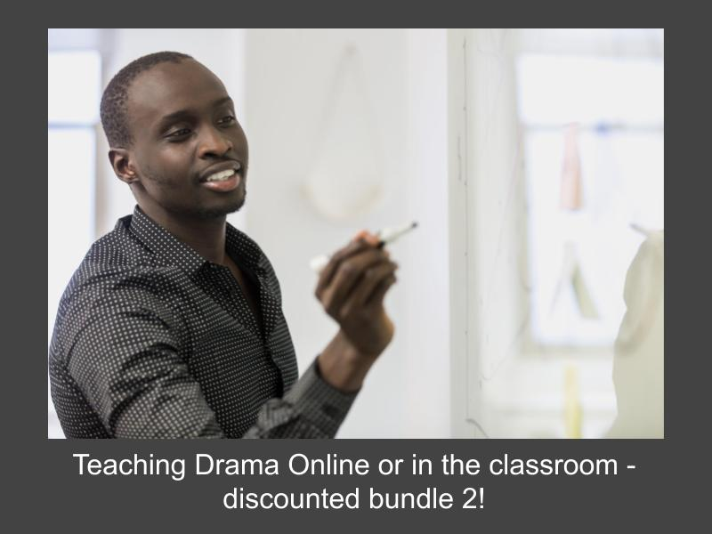 Teaching Drama Online or in the Classroom based bundle 2