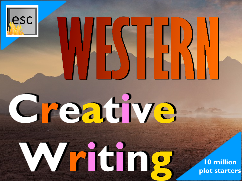 Writing prompt -Wild West Creative Writing