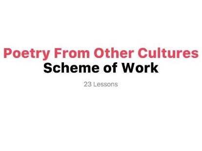 Poetry From Other Cultures - Scheme of Work