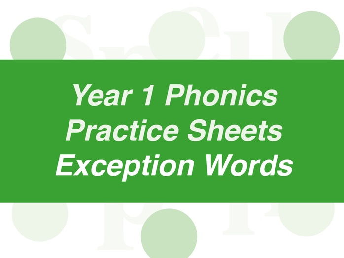 Phonics Practice Sheets: Year 1 Exception Words