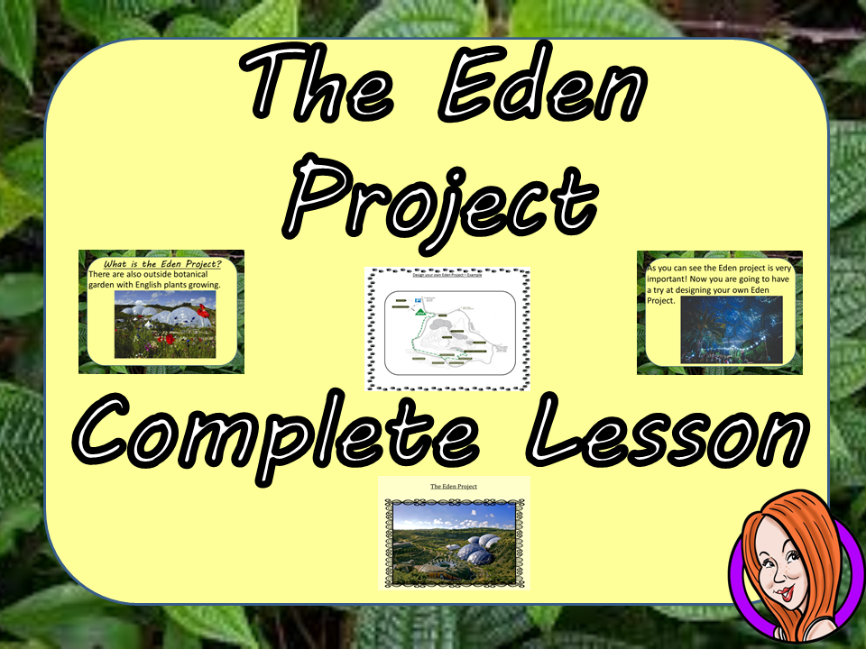 Learn about the Eden Project  -  Complete Rainforest STEAM Lesson