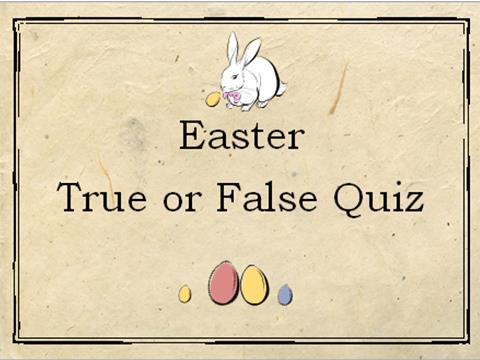 Easter Quiz – True or False Activity / Worksheet