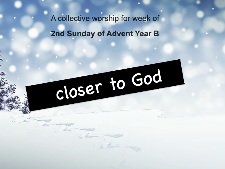 collective worship Catholic 2nd Advent year B