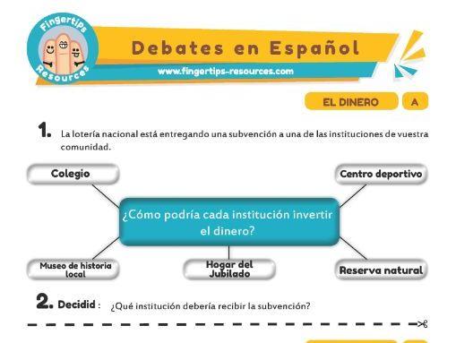 Dinero - Debates in Spanish