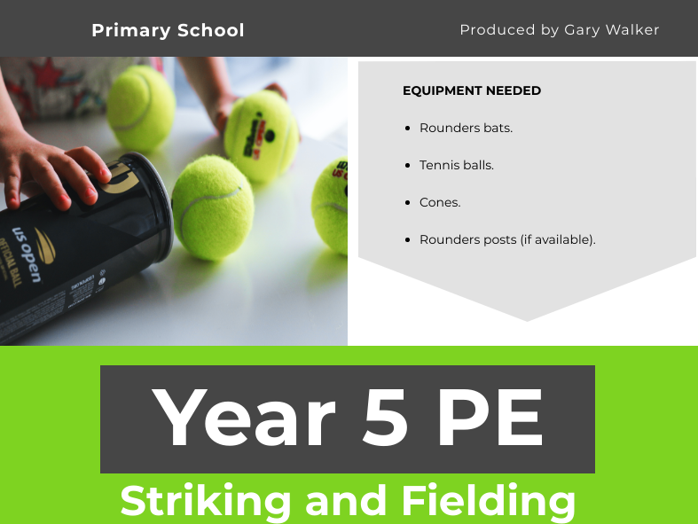 Striking and Fielding Unit - YEAR 5 PE
