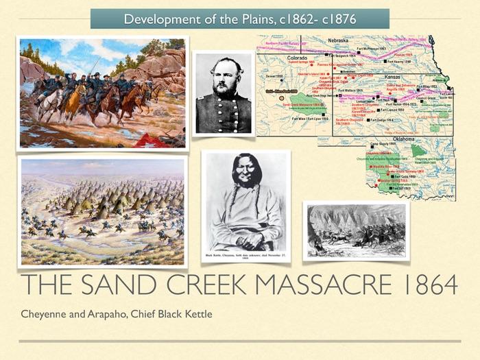 GCSE History American West 1800s. The Sand Creek Massacre 1864