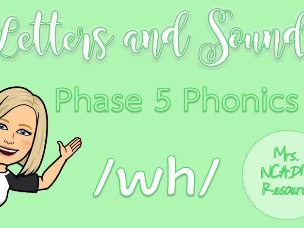 Phase 5a Phonics /wh/ pack (Letters & Sounds)