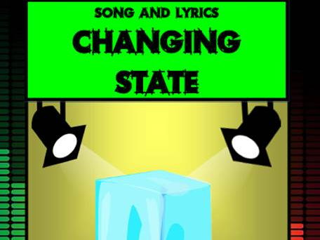 Changing State Song by Mr A, Mr C and Mr D Present