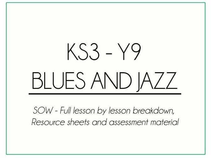 KS3 Y9 Blues and Jazz