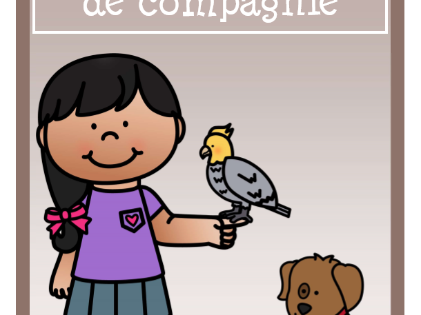 Mon animal de compagnie (Pet Unit)  Literacy and Numeracy