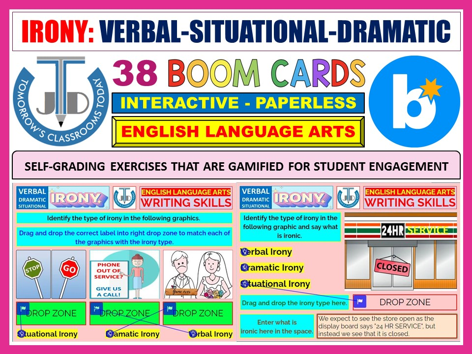 IRONY - VERBAL, SITUATIONAL AND DRAMATIC: 38 BOOM CARDS