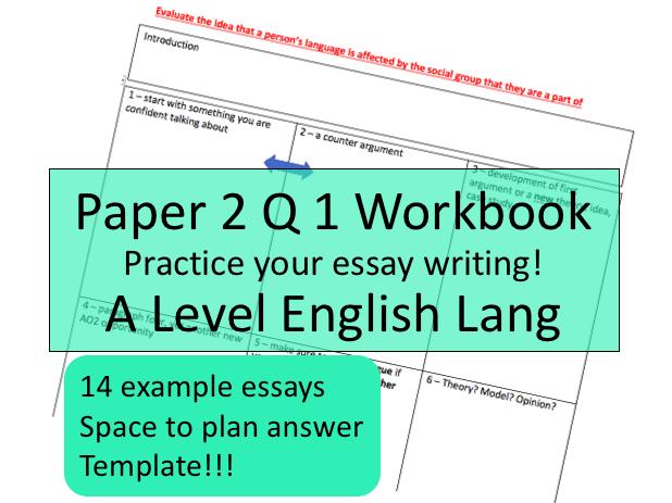 English Language Practice Essay Question Workbook | AQA A Level New Spec