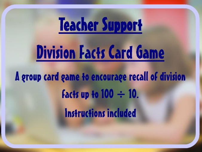 Division facts game (up to 10 x 10) - Fluency activity supports a Maths Mastery approach