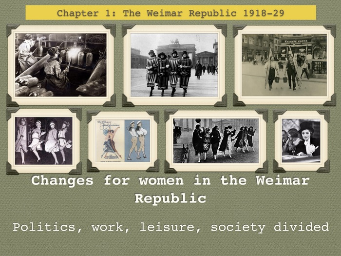 GCSE History Weimar Republic Unit 1 Changes for women