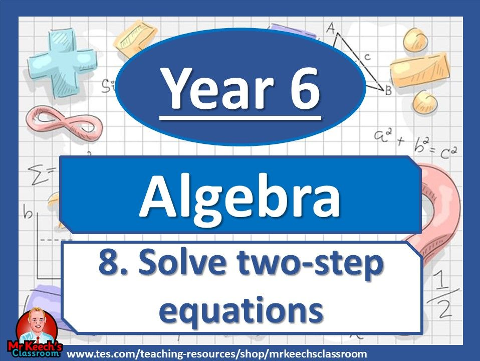 Year 6 - Algebra - Solve two-step equations- White Rose Maths