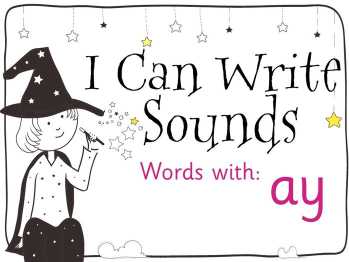 Magic Sounds Phonics: Set 8: ay