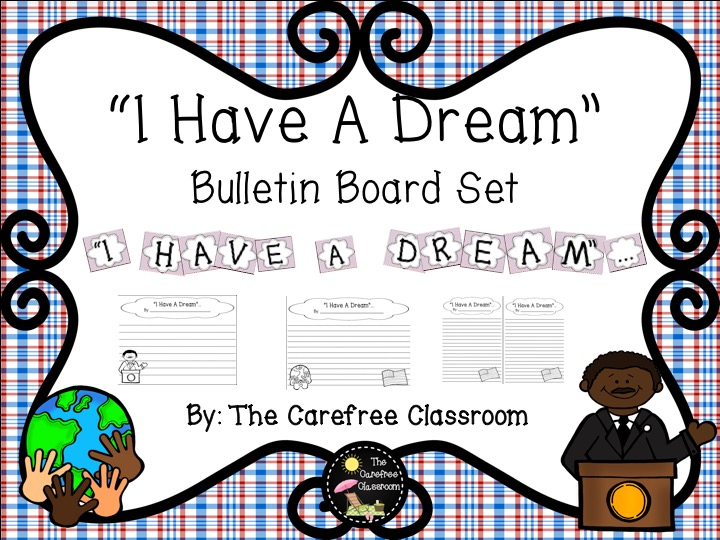 Bulletin Board Set: Martin Luther King - I Have A Dream...