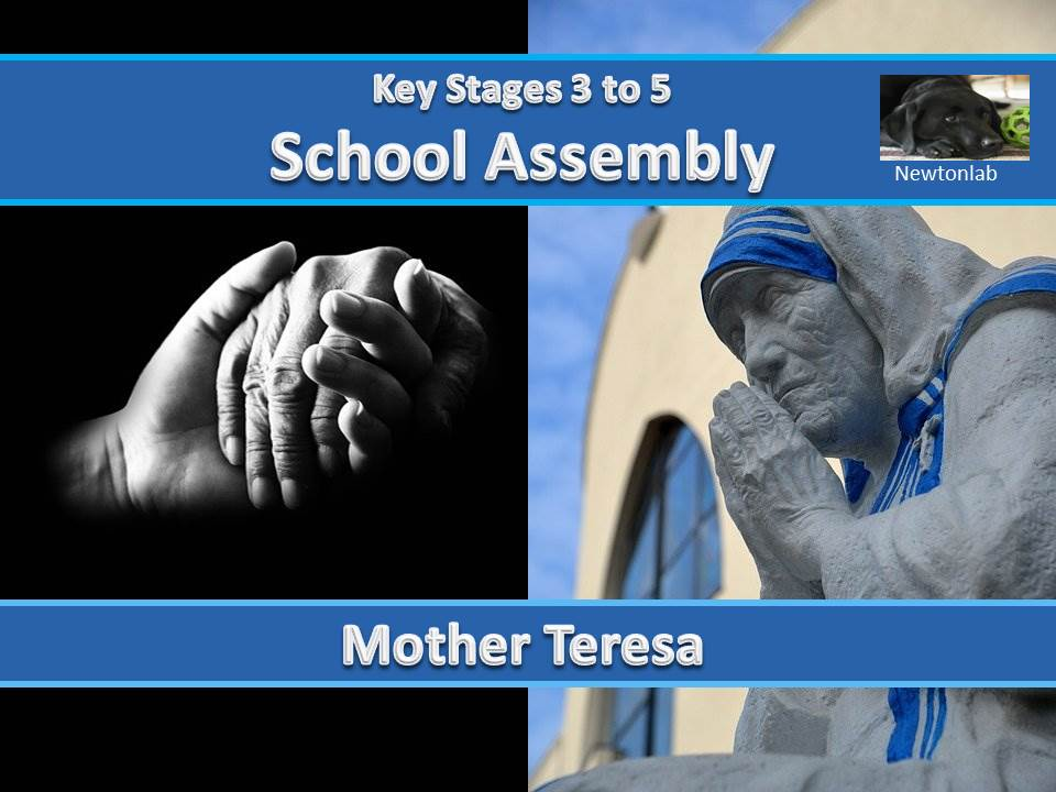 Mother Teresa - Key Stages 3, 4 and 5