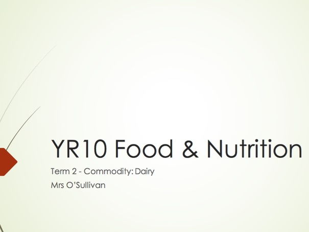 WJEC GCSE KS4 - Food & Nutrition: Dairy Commodity Full Whole Complete Presentation