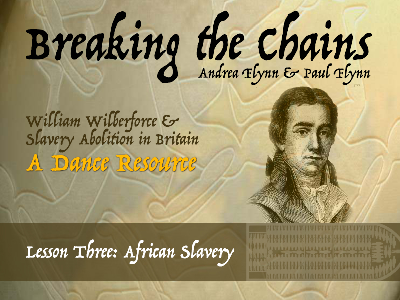 Breaking the Chains - Lesson 3 - African Slavery