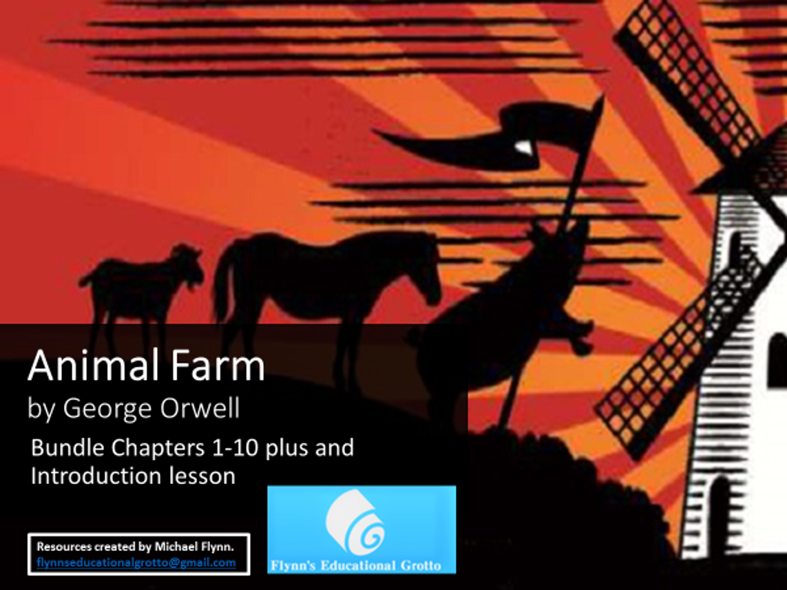 The Complete Animal Farm: Chapters 1-10, plus an Introductory Lesson