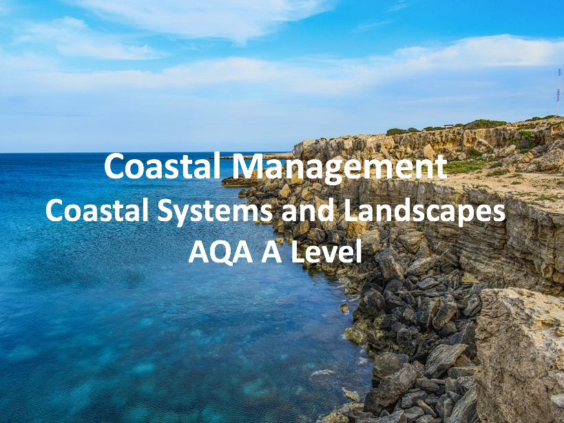 Coastal Management - AQA A Level Geography