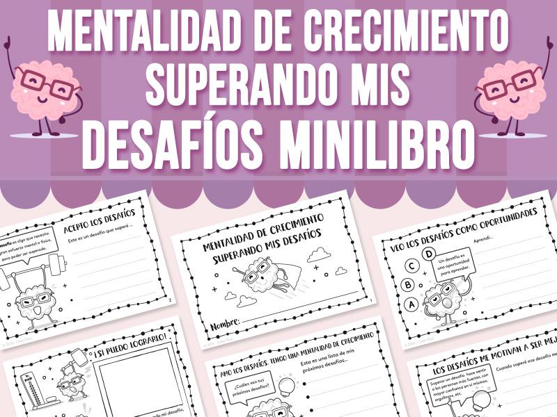 Mentalidad de Crecimiento - Superando Mis Desafíos Minilibro SPANISH VERSION