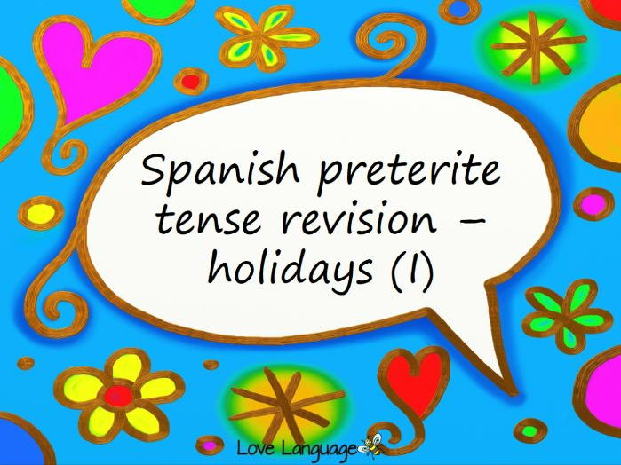 FUN ACTIVITY! Past holidays - Spanish preterite tense reading, writing and speaking revision