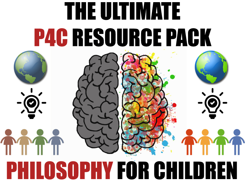 The Ultimate P4C Resource Pack [Philosophy for Children] by godwin86 | Teaching Resources