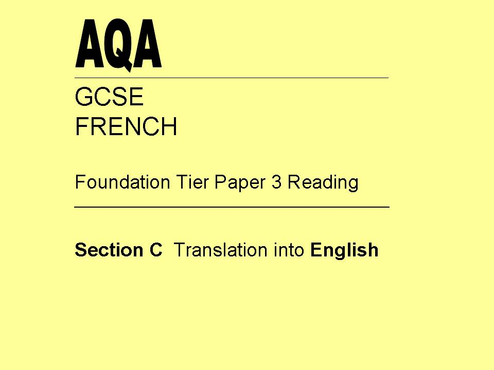 AQA GCSE French - Reading Paper - Section C - Translation into English (mobile technology)