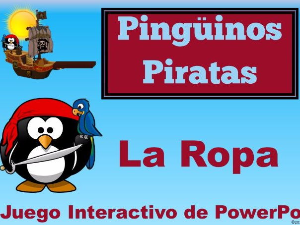 Las Piratas Pingüinos. Spanish PowerPoint Games to learn vocabulary for LA ROPA.